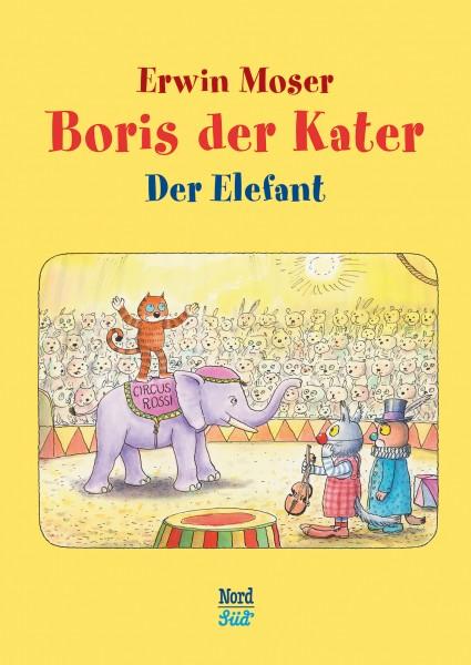 Moser; Boris der Kater – Der Elefant