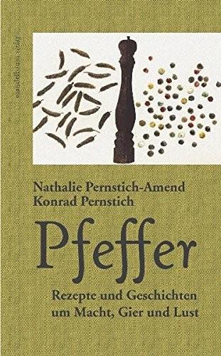 Pernstich, Pfeffer Rezepte u Geschichten