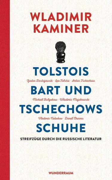 Kaminer, Tolstois Bart und Tschechows Schuhe