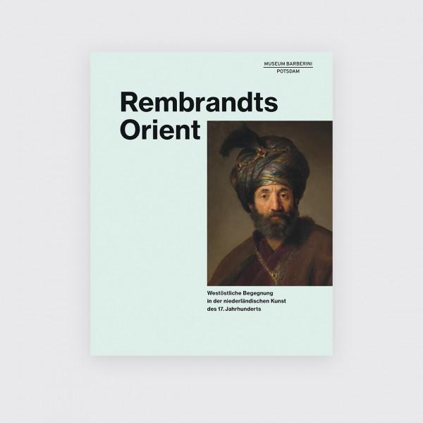 REMBRANDTS ORIENT . Katalog . Deutsch