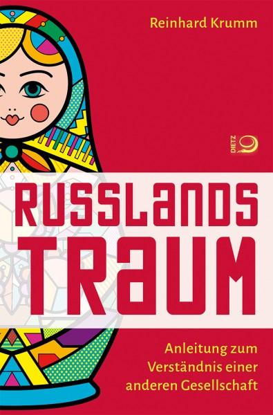 Krumm, Russlands Traum