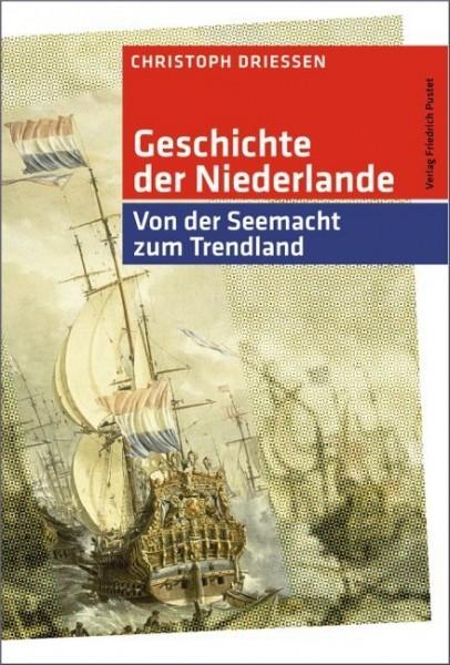 Driessen, Geschichte der Niederlande